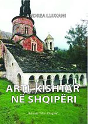 Andrea Llukani: Arti kishtar në Shqipëri