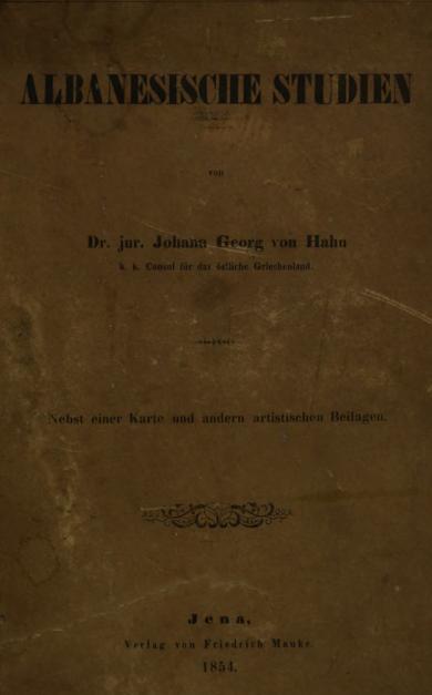 Albanesische Studien, 1854.