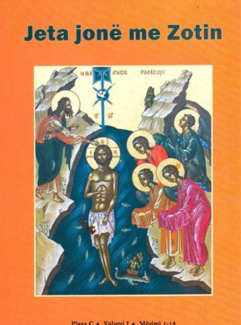 Jeta Jonë me Zotin (Pjesa C, v. I, 1-18)-2