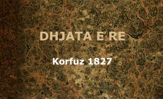 DHJATA E RE, 1827