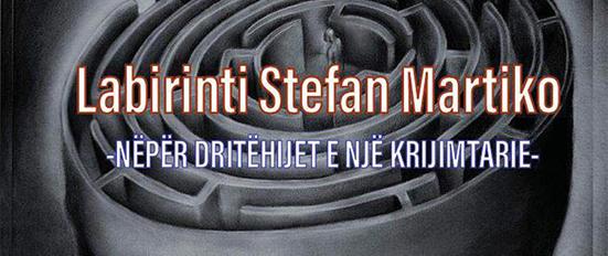 Labirinti Stefan Martiko