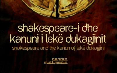 Shakespear-i dhe Kanuni i Lekë Dukagjinit